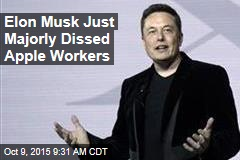 Elon Musk Just Majorly Dissed Apple Workers