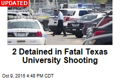 2 Shot at Texas University; Gunman on the Loose