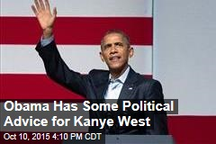 Obama Has Some Political Advice for Kanye West
