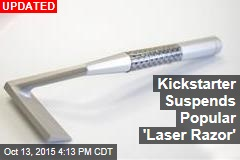 Kickstarter's New $4M Darling: The Laser Razor
