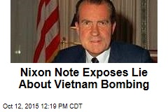 Nixon Note Exposes Lie About Vietnam Bombing