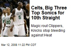 Celts, Big Three Top Sonics for 10th Straight