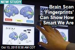 Brain Scan 'Fingerprints' Can Show How Smart We Are