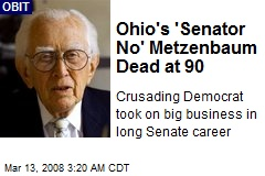 Ohio's 'Senator No' Metzenbaum Dead at 90