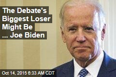 The Debate's Biggest Loser Might Be ... Joe Biden