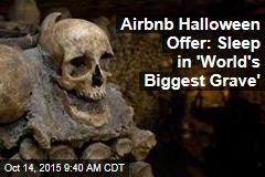 Airbnb Halloween Offer: Sleep in 'World's Biggest Grave'