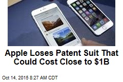 Apple Loses Patent Suit That Could Cost Close to $1B