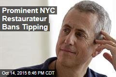 Prominent NYC Restauranteur Bans Tipping