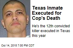 Texas Inmate Executed for Cop's Death