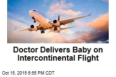 Doctor Delivers Baby on Intercontinental Flight