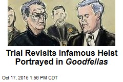 Trial Revisits Infamous Heist Portrayed in Goodfellas