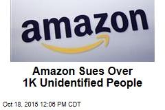 Amazon Sues Over 1K Unidentified People