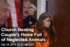 Church Beating Couple's Home Full of Neglected Animals