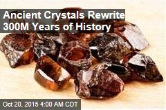 Ancient Crystal Rewrites 300M Years of History