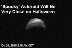 'Spooky' Asteroid Will Be Very Close on Halloween