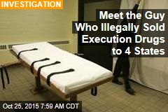 Meet the Guy Who Illegally Sold Execution Drugs to 4 States