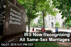 IRS Now Recognizing All Same-Sex Marriages