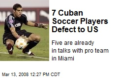 7 Cuban Soccer Players Defect to US