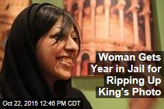 Woman Gets Year in Jail for Ripping Up King's Photo