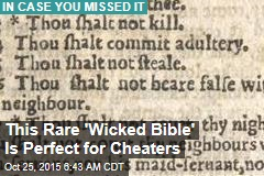 This Rare 'Wicked Bible' Is Perfect for Cheaters