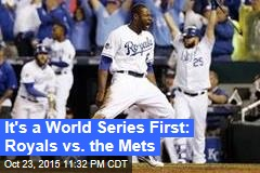It's a World Series First: Royals vs. the Mets