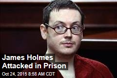 James Holmes Attacked in Prison