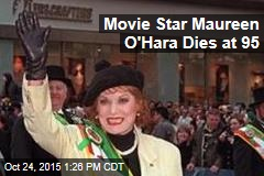 Movie Star Maureen O'Hara Dies at 95