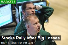 Stocks Rally After Big Losses