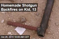 Homemade Shotgun Backfires on Kid, 13