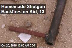 Homemade Shotgun Backfires on Kid, 13