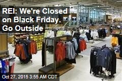 REI: We're Staying Closed on Black Friday