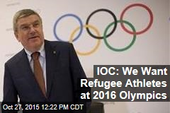 IOC: We Want Refugee Athletes at 2016 Olympics