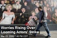 Worries Rising Over Looming Actors' Strike