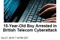 15-Year-Old Boy Arrested in British Telecom Cyberattack