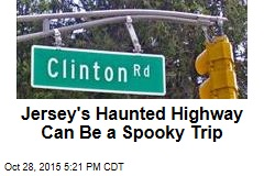 Jersey's Haunted Highway Can Be a Spooky Trip