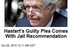 Hastert's Guilty Plea Comes With Jail Recommendation