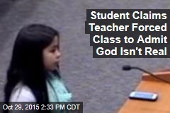 Student Claims Teacher Forced Class to Admit God Isn't Real