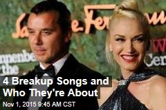4 Breakup Songs and Who They're About