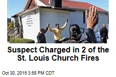 Suspect Charged in 2 of the St. Louis Church Fires