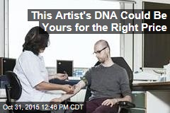 This Artist's DNA Could Be Yours for the Right Price