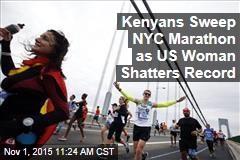 Kenyans Sweep, US Woman Shatters NYC Marathon Record