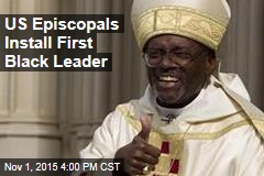 US Episcopals Install First Black Leader