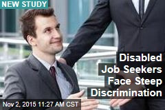 Disabled Job Seekers Face Steep Discrimination