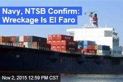 Navy, NTSB Confirm: Wreckage Is El Faro