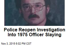 Police Reopen Investigation into 1975 Officer Slaying