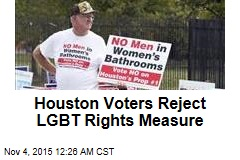 Houston Voters Reject LGBT Rights Measure