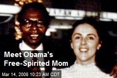 Meet Obama's Free-Spirited Mom