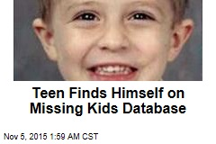 Teen Finds Himself on Missing Kids Database