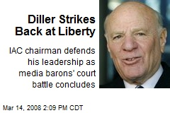 Diller Strikes Back at Liberty