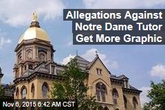 Allegations Against Notre Dame Tutor Get More Graphic